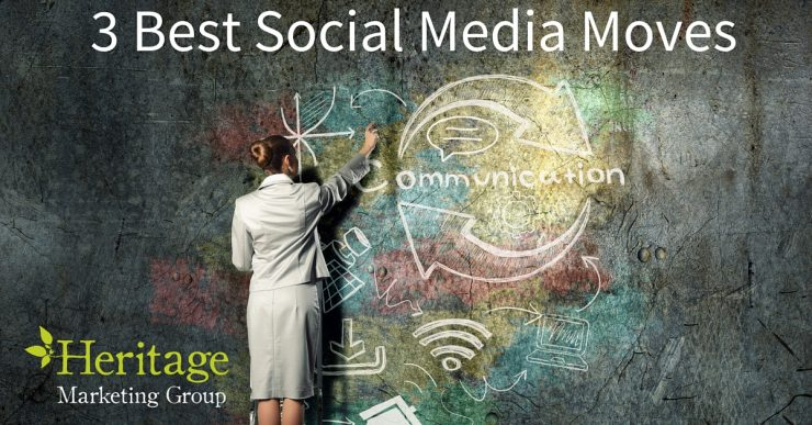 3 Best Social Media Moves
